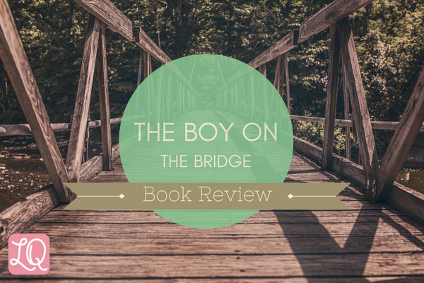 Boy on the Bridge Book Review