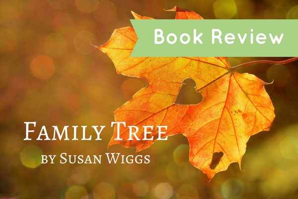 Book Review: Family Tree by Susan Wiggs