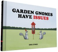 Garden Gnomes Have Issues Book Cover