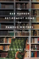 The Bar Harbor Retirement Home for Writers (And Their Muses) Book Cover