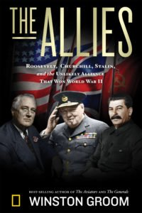 The Allies: Churchill, Roosevelt, Stalin, and the Unlikely Alliance that Won World War II Book Cover