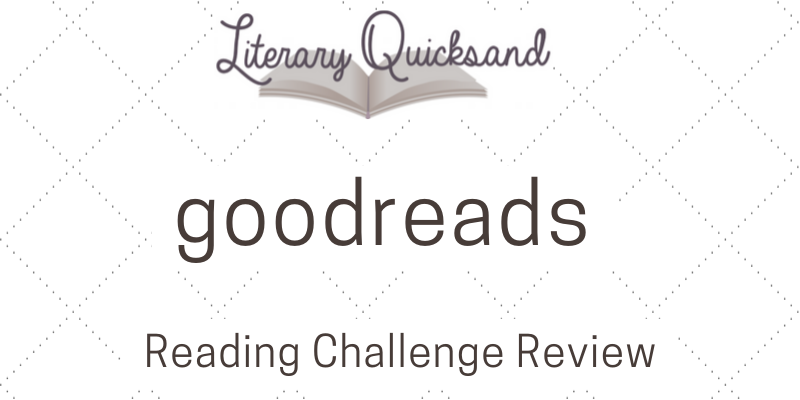 Goodreads Reading Challenge Review