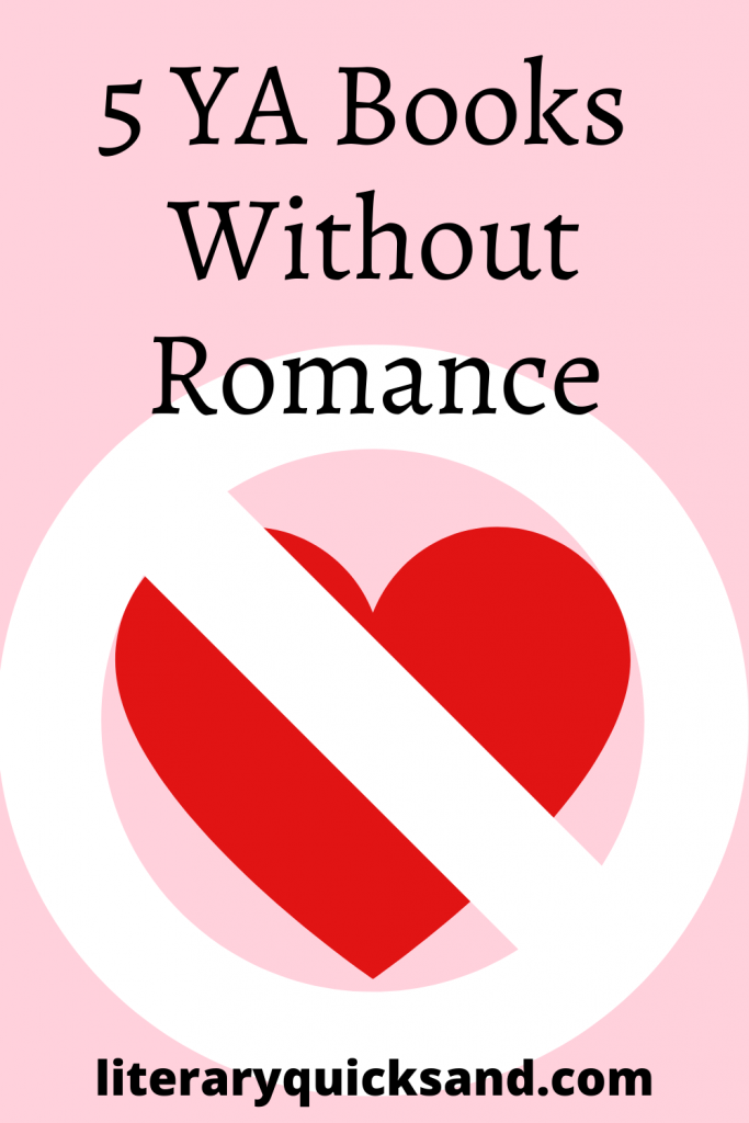 5 YA Books Without Romance | Literary Quicksand Book Blog