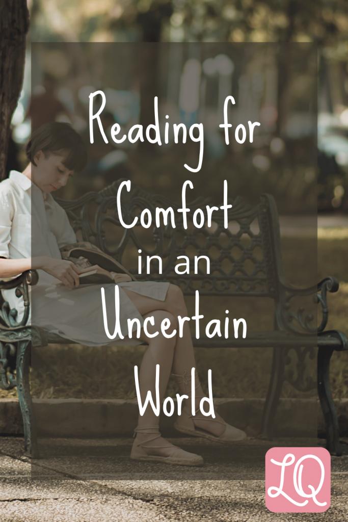 Reading for Comfort in an Uncertain World